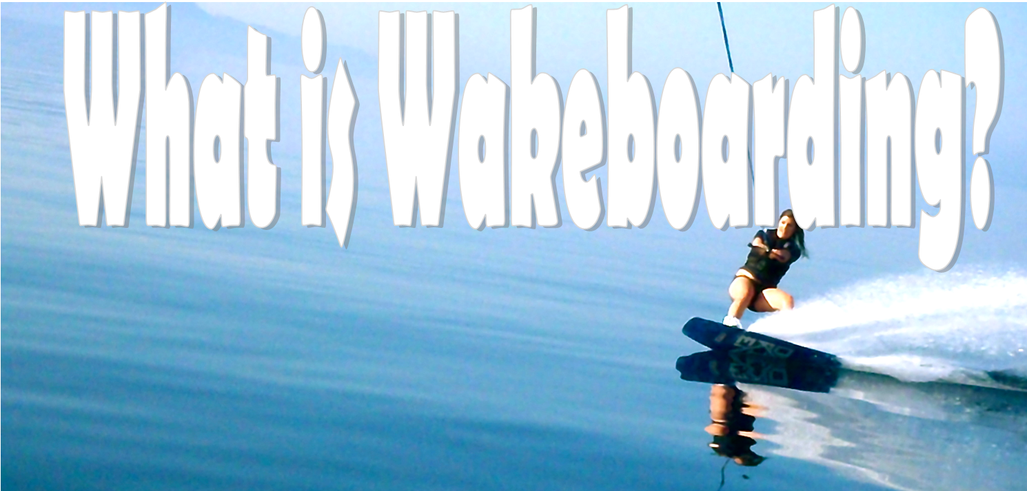 what_is_wakeboarding